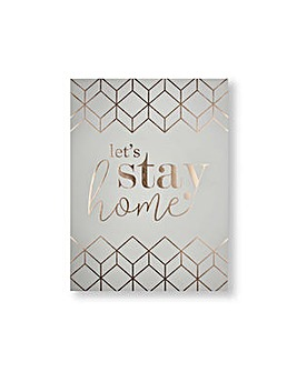 Art for the Home Let's Stay Home Metallic Typography Printed Canvas