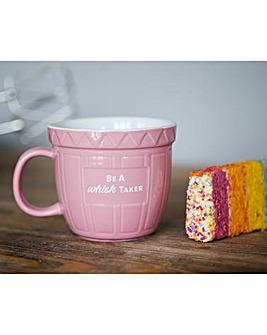Be a Whisk Taker Baking Mug