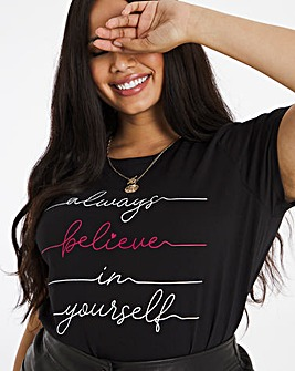 Believe in Your Self Slogan T-Shirt