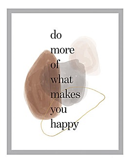 Make You Happy Framed Wall Art