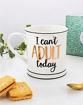 I Can't Adult Today Mug