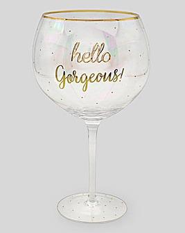 Hello Gorgeous Gin Goblet