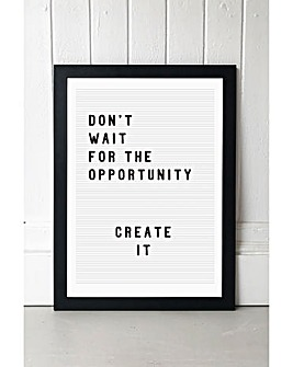 East End Prints Don't Wait for the Opportunity Art Print