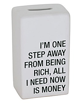 All I Need Now Is Money Bank