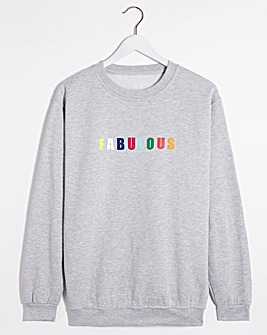 Fabulous Slogan Sweatshirt
