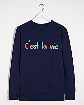 Cest La Vie Slogan Sweatshirt