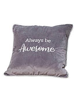 Always Be Awesome Velvet Cushion