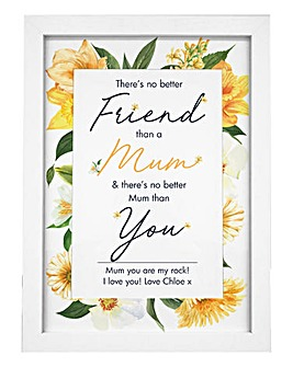 No Better Friend Than A Mum Print