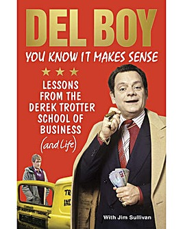 Del Boy You Know It Makes Sense Book