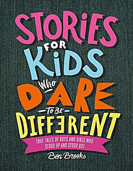 STORIES FOR KIDS WHO DARE TO BE DIFFEREN