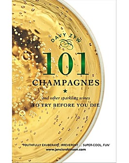 101 CHAMPAGNES TO TRY BEFORE YOU DIE