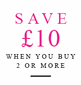 Save £10 when you buy two or more