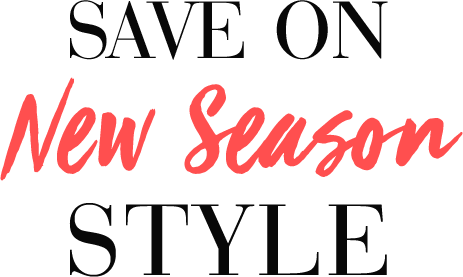 Save on New Season Style