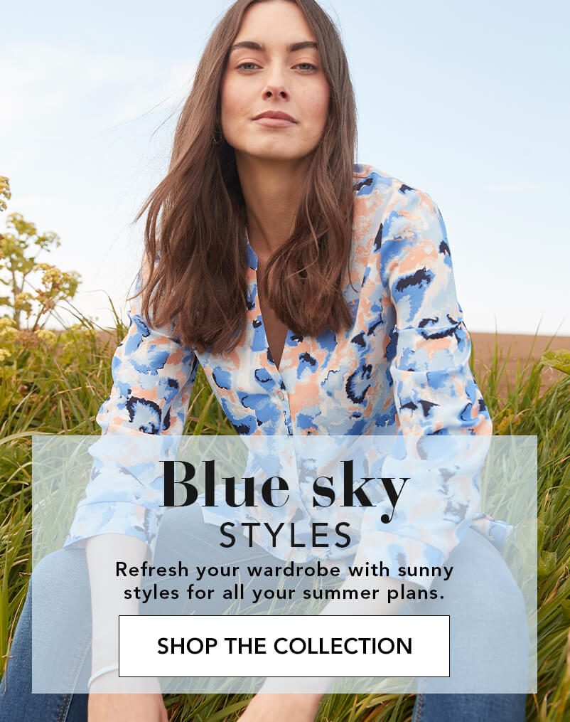Blue sky styles - Shop the collection