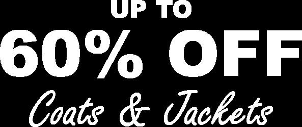 60% off coats & jackets