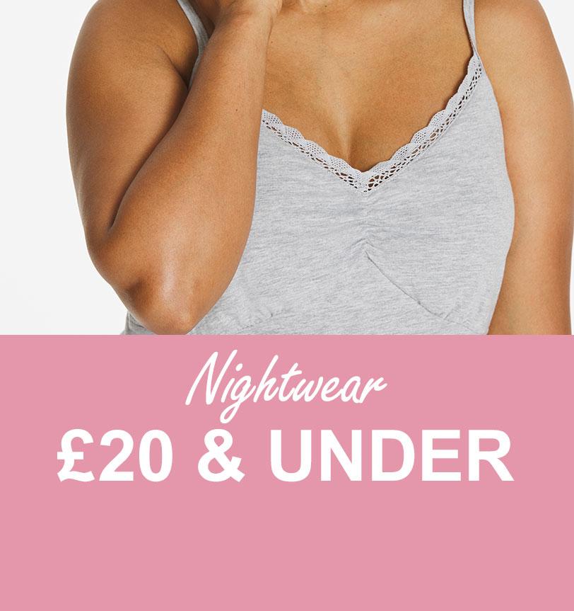 Nightwear £20 & under