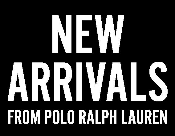 New arrivals from Polo Ralph Lauren