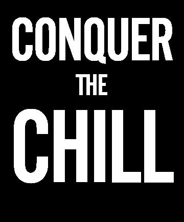 Conquer the chill