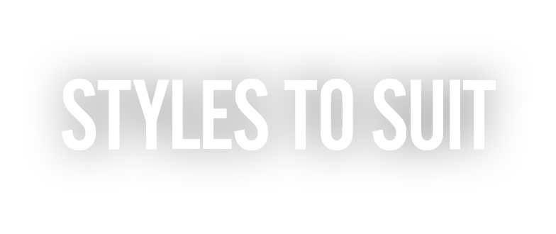 Styles to suit