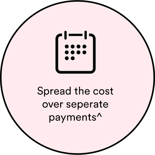 Spread the cost over seperate payments