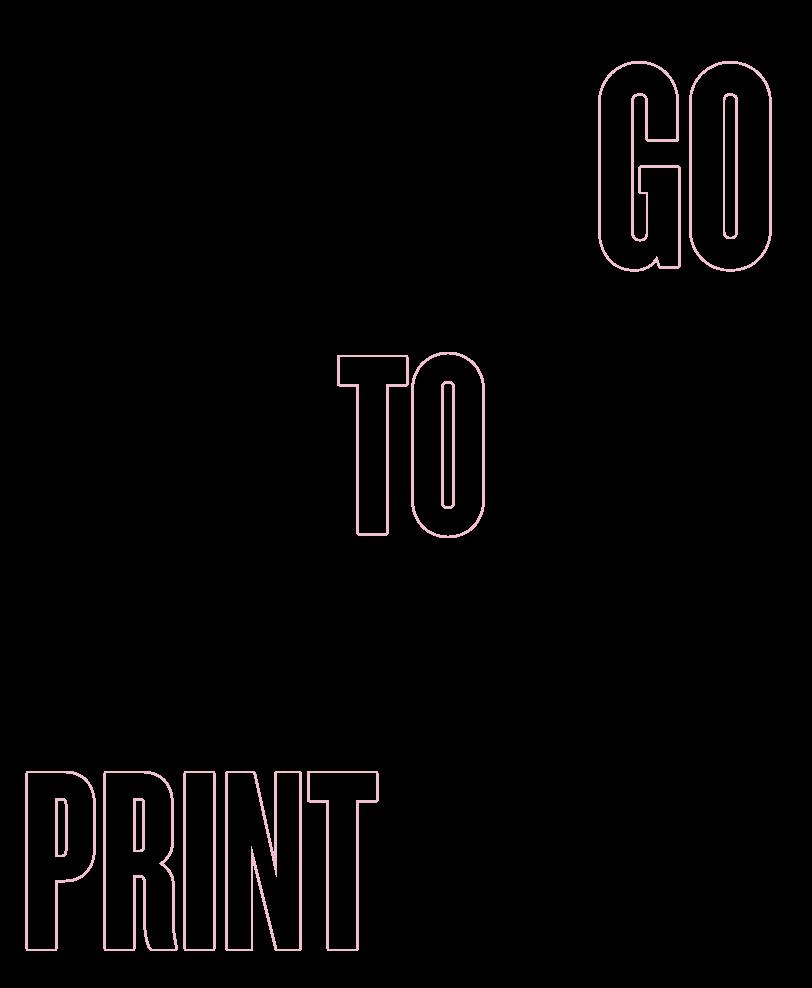 go to print