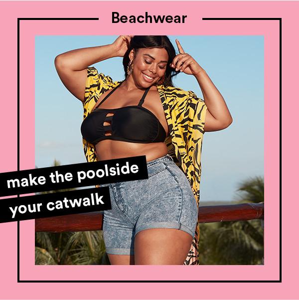 Beachwear: Make the poolside your catwalk