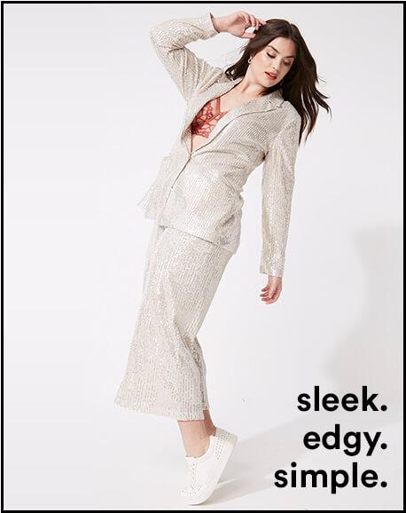 sleek. edgy. simple.