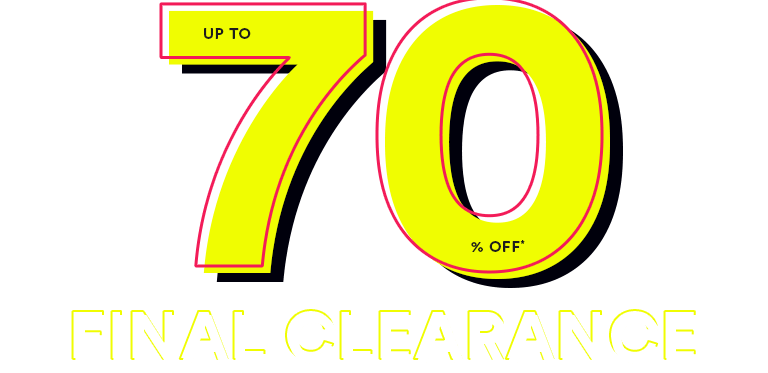 up to 70% off Final Clearance