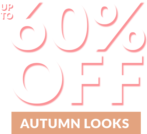 Up to 60% Off Autumn Looks