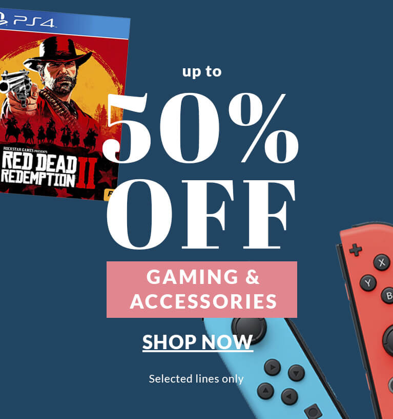 Up to 50% Gaming & Accessories