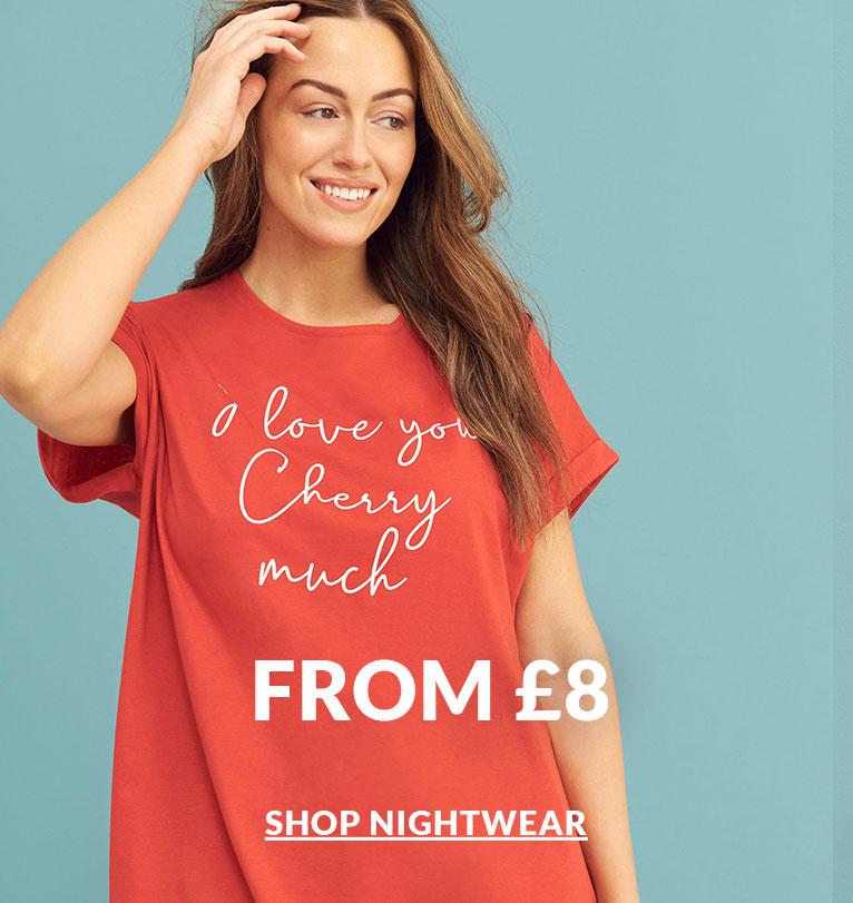 Nightwear from £8