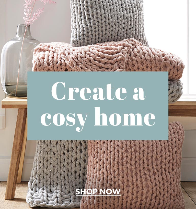 Create a cosy new home - Shop now