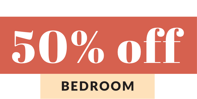Up to 50% off bedroom