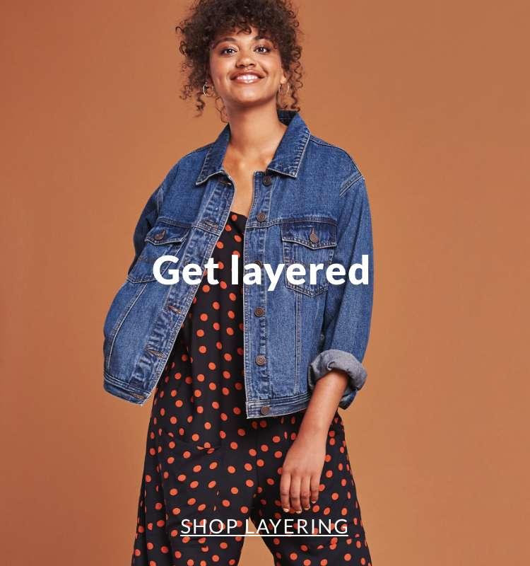 Get layered