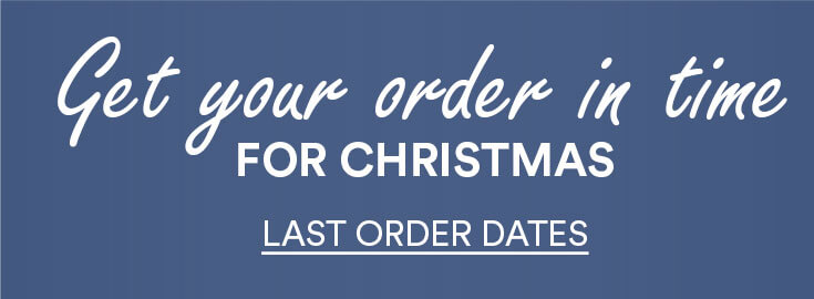 banner; text - get your order in time for christmas - last order dates