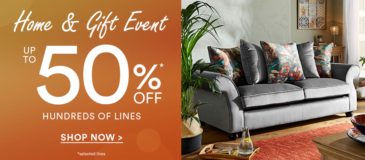 Home and gift event up to 50% off hundreds of lines