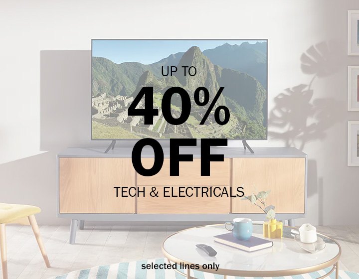 up to 40% off tech & electricals