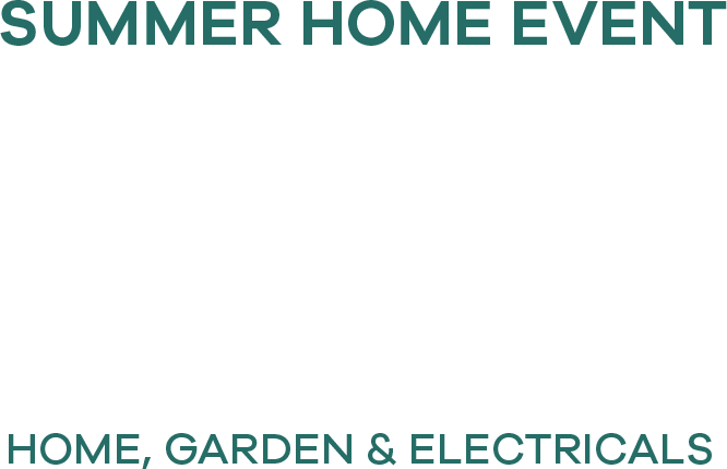 Home Event up to 30% Off, home, garden & electricals
