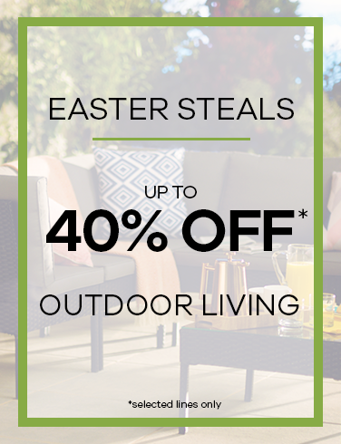 Easter Steals up to 40% Off Outdoor Living