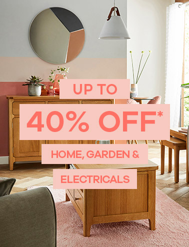 Up to 40% Off* Home & Garden