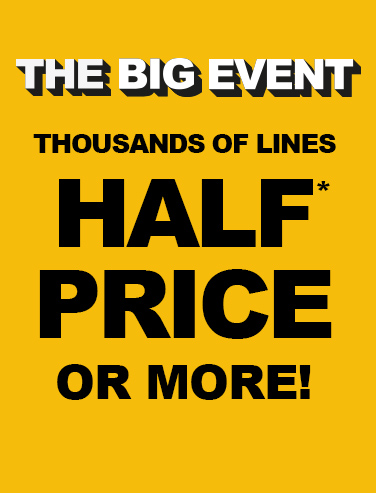 The Big Event - Half Price or More!