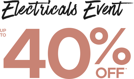 Electricals Event up to 40% off