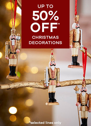 up to 50% off* Christmas Decorations