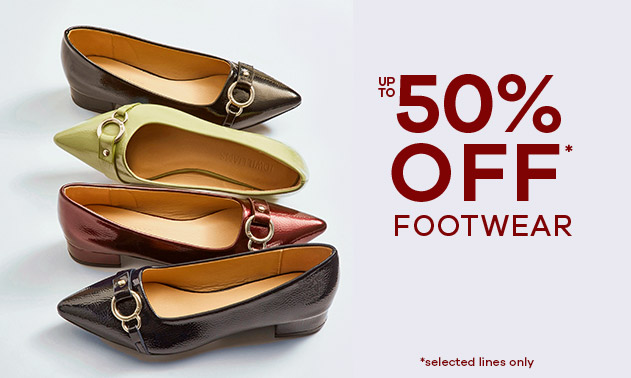 up to 50% Off* Footwear