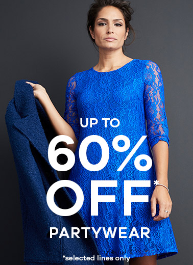 up to 60% off* Partywear