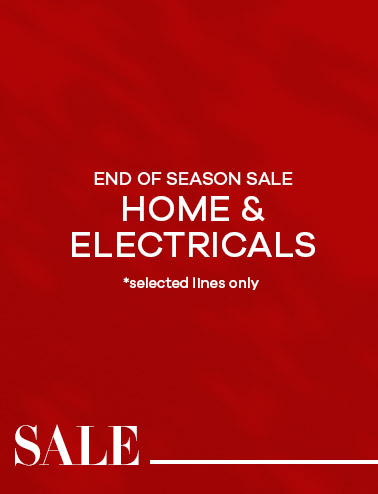 End of Season Sale - Home & Electricals