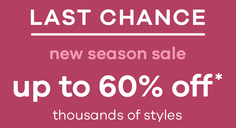 New season sale up to 60% off