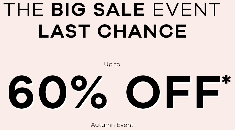 The Big Sale Event - Get up  60% off*