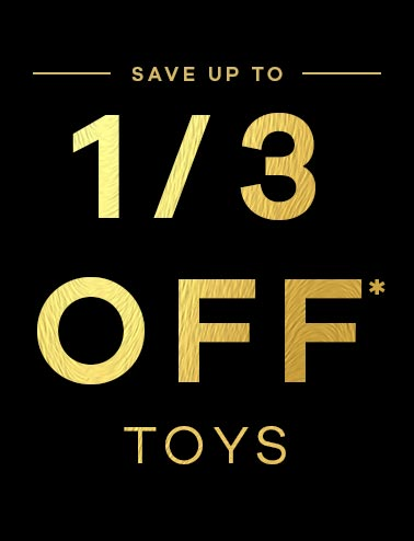 Save up tp a 1/3 off toys