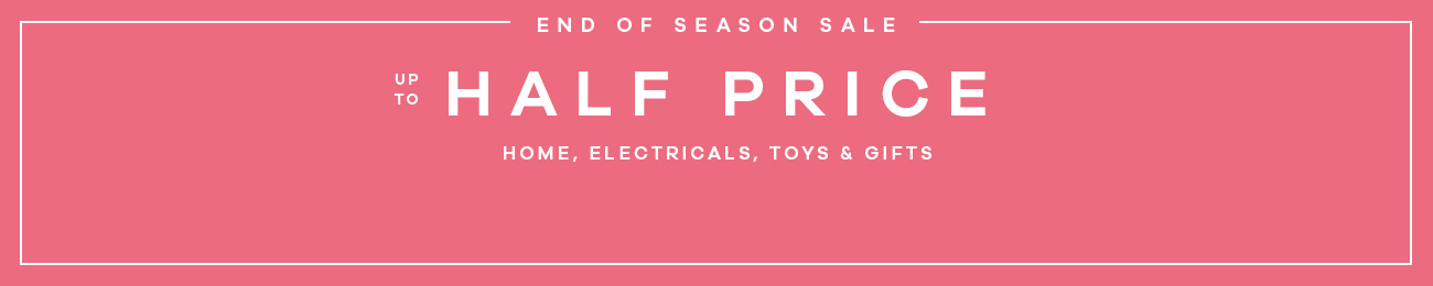 End of season sale - up to half price off